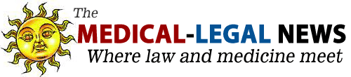 Medical – Legal News